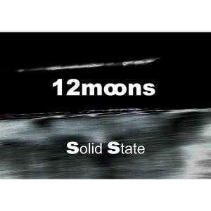 12 Moons – Solid State