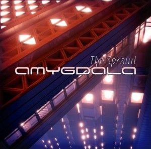 Amygdala – The Sprawl