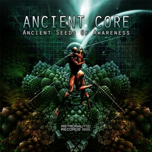Ancient Core – Ancient Seeds Of Awareness