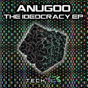 Anugoo – The Idiocracy
