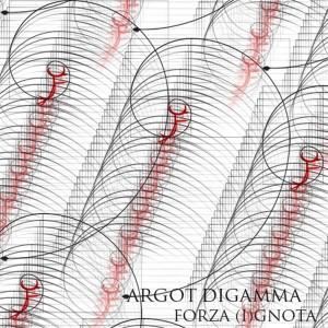 Argot Digamma – Forza (I)gnota