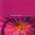Astral Projection – Dancing Galaxy