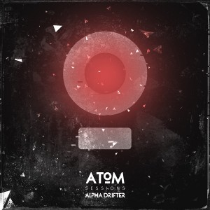 Atom Sessions – Alpha Drifter