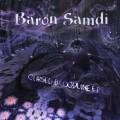 Baron Samdi – Cursed Bloodline