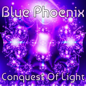 Blue Phoenix – Conquest Of Light