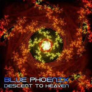 Blue Phoenix – Descent To Heaven