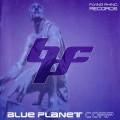 Blue Planet Corporation – Blue Planet
