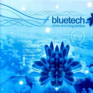 Bluetech - Sines And Singularities