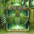 Book Of Changes – No Place Like Home