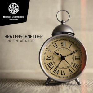 Bratenschneider – No Time At All