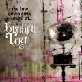 Broken Toy – The Low Down Dirty Sound Of...