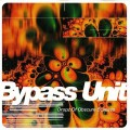 Bypass Unit – Dropz Of Obscure Eclipses