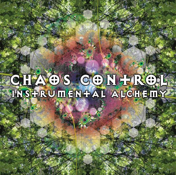 chaos-control-instrumental-alchemy.jpg