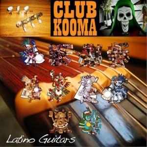 Club Kooma – Latino Guitars