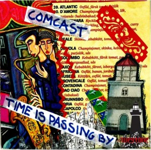 Comcast – Time Is Passing By