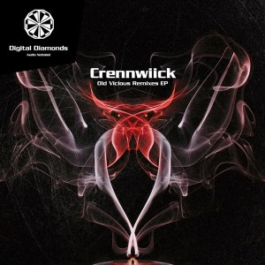 Crennwiick – Old Vicious Remixes