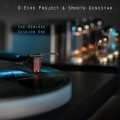 D-Echo Project & Smooth Genestar – The Remixes Session One