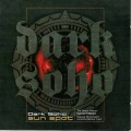 Dark Soho – Sun Spot