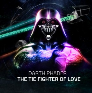 Darth Phader – The TIE Fighter Of Love