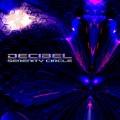 Decibel – Serenity Circle