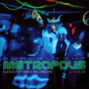 DJ Basilisk – Blacklight Metropolis