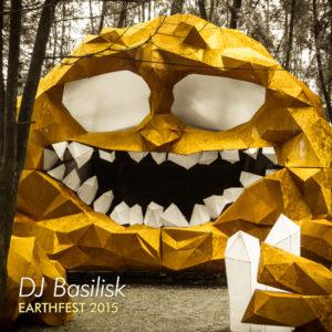 DJ Basilisk – Earthfest 2015