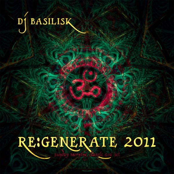 DJ Basilisk - Re:Generate 2011