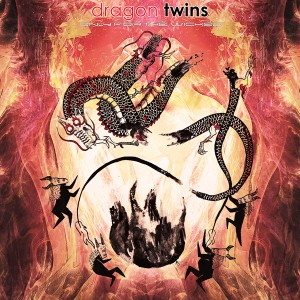 Dragon Twins – Only For The Wicked
