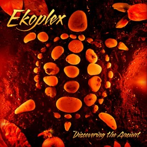 Ekoplex – Discovering The Ancient