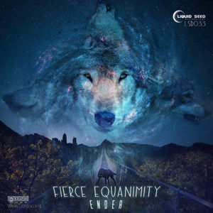 Ender – Fierce Equanimity