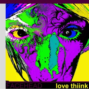 FaceHead – Love Thiink