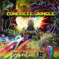 Felix – Concrete Jungle