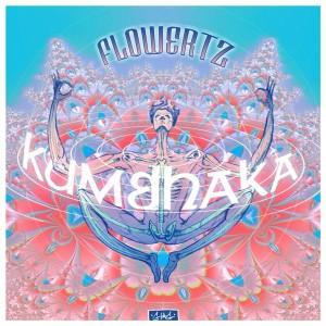 Flowertz - Kumbhaka