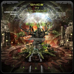 Harmonic Rebel – Once In Nature