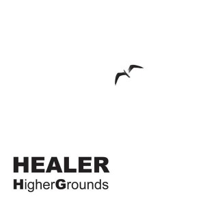 Healer – HigherGrounds