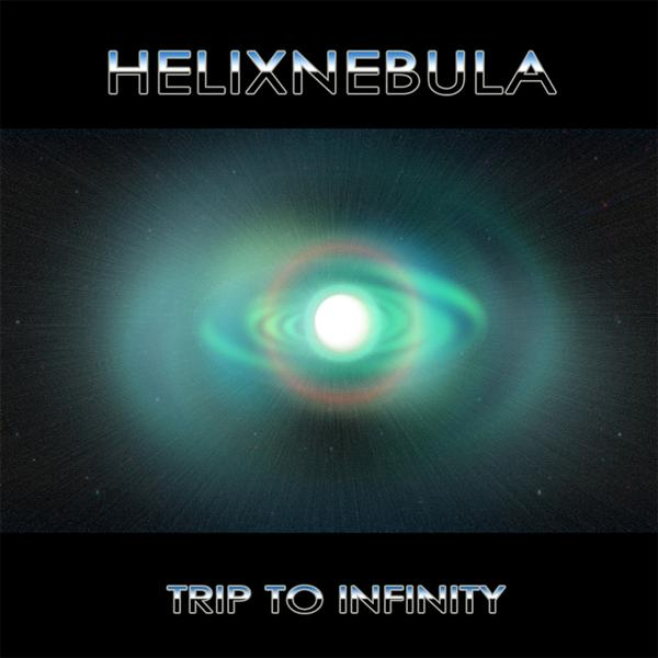 HelixNebula - Trip To Infinity