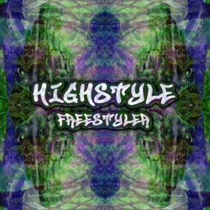 Highstyle – Freestyler