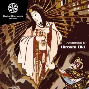 Hiroshi Oki – Amaterasu EP