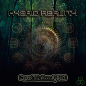 Hybrid Reality – Beyond The Doors Of Mind