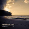 Immortal Sun – Distant Sky