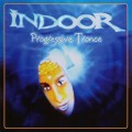 Indoor – Progressive Trance