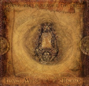 Invid Mind & Jhunix – Those Who Remember The Past