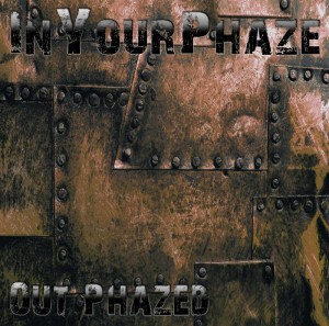 InYourPhaze – Out Phazed