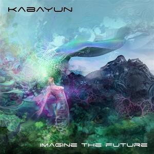 Kabayun – Imagine The Future