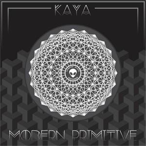 Kaya – Modern Primitive