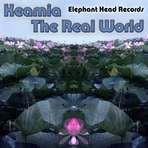 Keamia – The Real World
