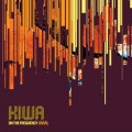 Kiwa – On The Frequency