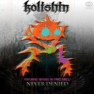 Kolishin – Never Denied