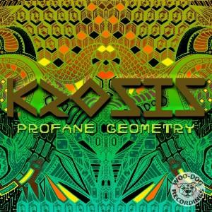 Krosis – Profane Geometry