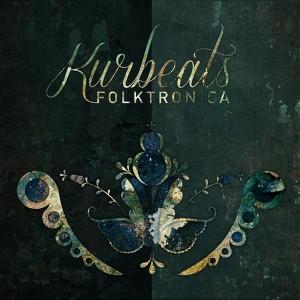 Kurbeats – Folktronica